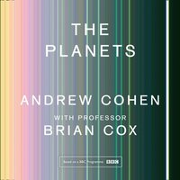 Planets: A Sunday Times Bestseller - Professor Brian Cox - audiobook