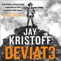 DEV1AT3 (DEVIATE) (Lifelike, Book 2) - Jay Kristoff - audiobook