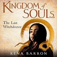 Kingdom of Souls (Kingdom of Souls trilogy, Book 1) - Rena Barron - audiobook
