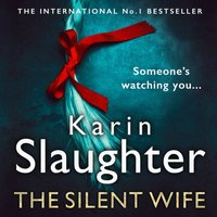 Silent Wife (The Will Trent Series, Book 10) - Karin Slaughter - audiobook