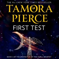 First Test (The Protector of the Small Quartet, Book 1) - Tamora Pierce - audiobook