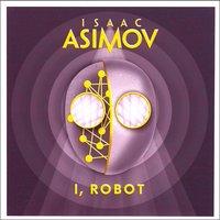 I, Robot - Isaac Asimov - audiobook