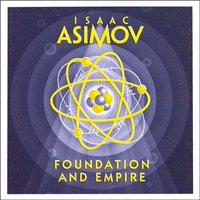 Foundation and Empire - Isaac Asimov - audiobook