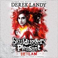Bedlam (Skulduggery Pleasant, Book 12) - Derek Landy - audiobook