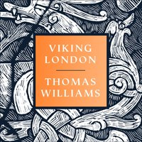 Viking London - Thomas Williams - audiobook
