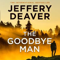 Goodbye Man: The latest new action crime thriller from the No. 1 Sunday Times bestselling author (Colter Shaw Thriller, Book 2) - Jeffery Deaver - audiobook
