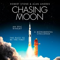 Chasing the Moon: How America Beat Russia in the Space Race - Robert Stone - audiobook