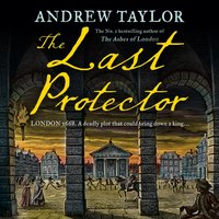 Last Protector: from the No 1 Sunday Times bestselling author comes the latest historical crime thriller (James Marwood & Cat Lovett, Book 4) - Andrew Taylor - audiobook