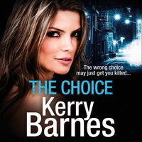 Choice - Kerry Barnes - audiobook
