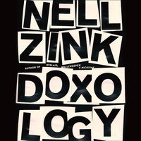 Doxology - Nell Zink - audiobook