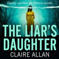 Liar's Daughter - Claire Allan - audiobook