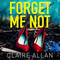 Forget Me Not - Claire Allan - audiobook
