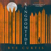 Kingdomtide - Rye Curtis - audiobook
