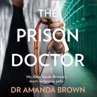 Prison Doctor - Dr Amanda Brown - audiobook