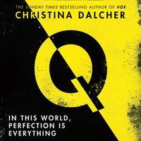 Q - Christina Dalcher - audiobook