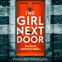 Girl Next Door - Phoebe Morgan - audiobook