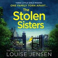 Stolen Sisters - Louise Jensen - audiobook
