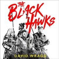 Black Hawks (Articles of Faith, Book 1) - David Wragg - audiobook