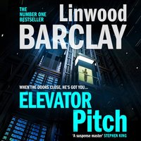 Elevator Pitch - Linwood Barclay - audiobook