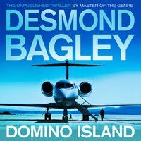 Domino Island: The unpublished thriller by the master of the genre - Desmond Bagley - audiobook
