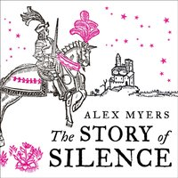 Story of Silence - Alex Myers - audiobook