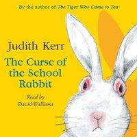 Curse of the School Rabbit - Judith Kerr - audiobook