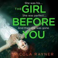 Girl Before You - Nicola Rayner - audiobook