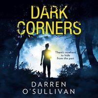 Dark Corners - Darren O'Sullivan - audiobook