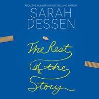 Rest of the Story - Sarah Dessen - audiobook