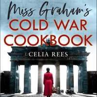 Miss Graham's War - Celia Rees - audiobook
