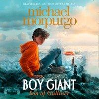 Boy Giant: Son of Gulliver - Michael Morpurgo - audiobook