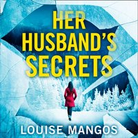 Her Husband's Secrets - Louise Mangos - audiobook