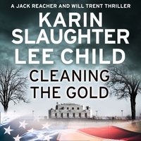 Cleaning the Gold - Karin Slaughter - audiobook