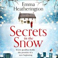 Secrets in the Snow - Emma Heatherington - audiobook
