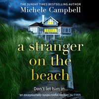 Stranger on the Beach - Michele Campbell - audiobook