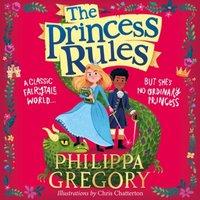 Princess Rules - Philippa Gregory - audiobook