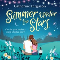 Summer under the Stars - Catherine Ferguson - audiobook