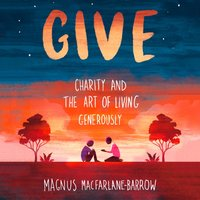 Give - Magnus MacFarlane-Barrow - audiobook