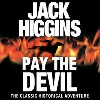 Pay the Devil - Jack Higgins - audiobook