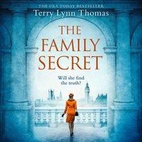 Family Secret - Terry Lynn Thomas - audiobook