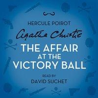 Affair at the Victory Ball - Agatha Christie - audiobook