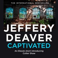 Captivated: A Colter Shaw Short Story - Jeffery Deaver - audiobook