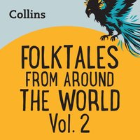 Collins - Folktales From Around the World Vol 2: For ages 7-11 - Opracowanie zbiorowe - audiobook