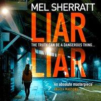 Liar Liar (DS Grace Allendale, Book 3) - Mel Sherratt - audiobook