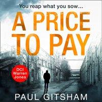 Price to Pay (DCI Warren Jones, Book 6) - Paul Gitsham - audiobook
