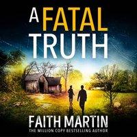 Fatal Truth (Ryder and Loveday, Book 5) - Faith Martin - audiobook