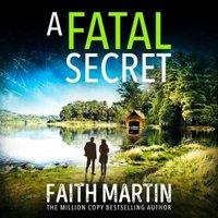 Fatal Secret (Ryder and Loveday, Book 4) - Faith Martin - audiobook