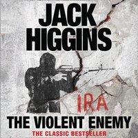 Violent Enemy - Jack Higgins - audiobook