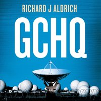 GCHQ: Centenary Edition - Richard Aldrich - audiobook