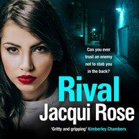 Rival - Jacqui Rose - audiobook